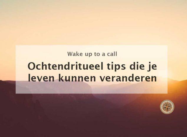 ochtendritueel tips die je leven kunnen veranderen ochtendroutine ochtendrituelen goede beste succesvolle gewoontes the miracle morning