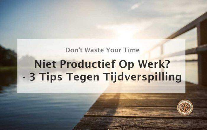 niet productief op werk tijdverspilling tips