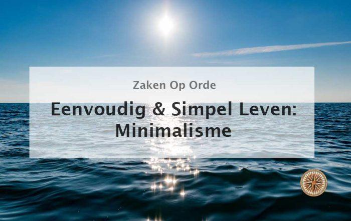Eenvoudig & Simpel Leven: Minimalisme