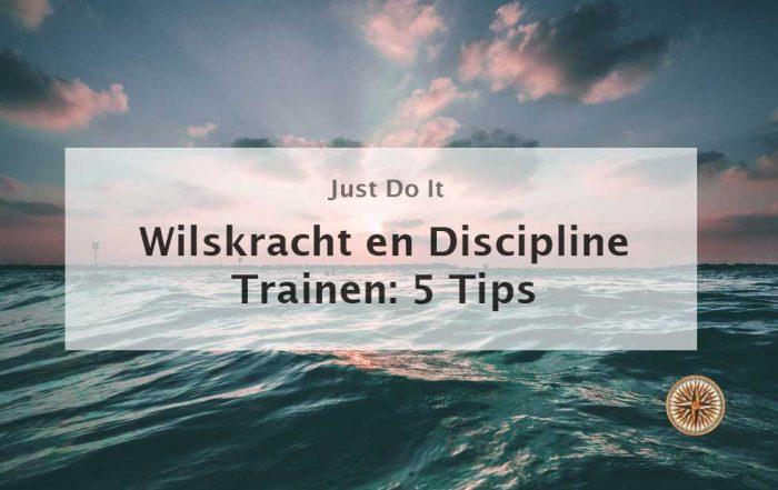 wilskracht en discipline trainen 5 tips leroy seijdel company