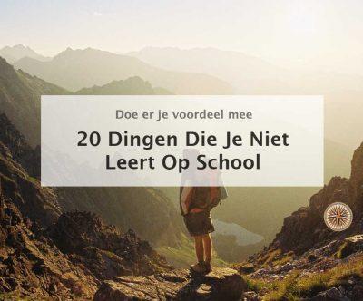20 dingen die je niet leert op school leroy seijdel company