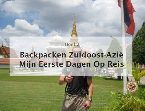 Backpacken Zuidoost-Azië: mijn eerste dagen op reis (deel 2)