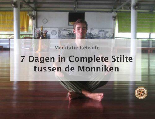 Mijn eerste Meditatie Retraite Ervaring – Stilte Retraite Thailand