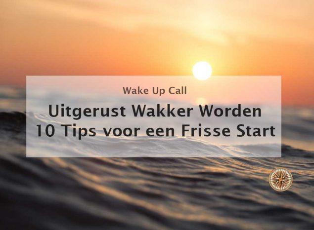 uitgerust wakker worden tips ochtendritueel ochtendroutine vroeg opstaan 10 tips voor een frisse start