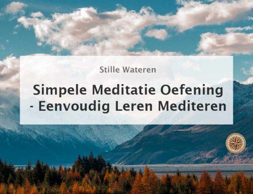 Korte Meditatie Oefening Voor Beginners: Eenvoudig Leren Mediteren