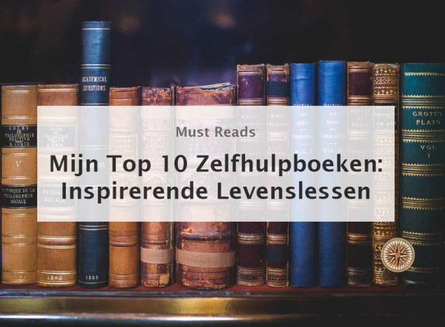 top 10 zelfhulpboeken-inspirerende-levenslessen persoonlijke ontwikkeling persoonlijke groei boeken