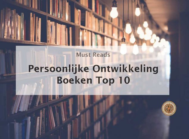 persoonlijke ontwikkeling boeken top 10 zelfhulpboeken leroy seijdel 1 minuut community