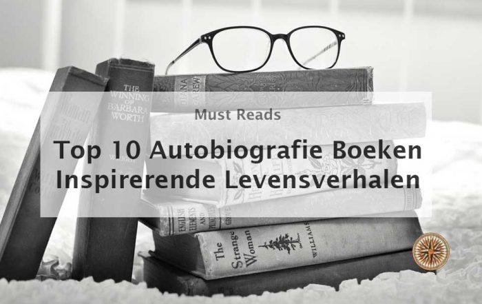 top 10 autobiografie boeken inspirerende levensverhalen persoonlijke ontwikkeling