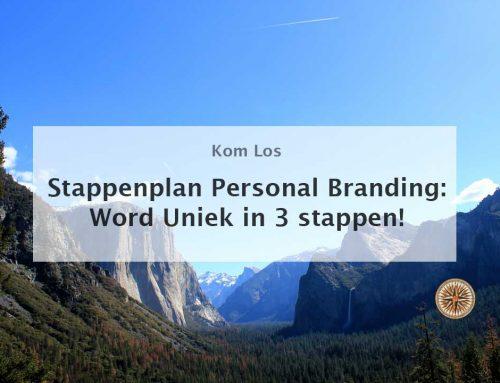 Stappenplan Personal Branding: Word Uniek in 3 stappen!