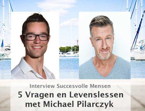 Interview Michael Pilarczyk: 5 Vragen en Levenslessen!