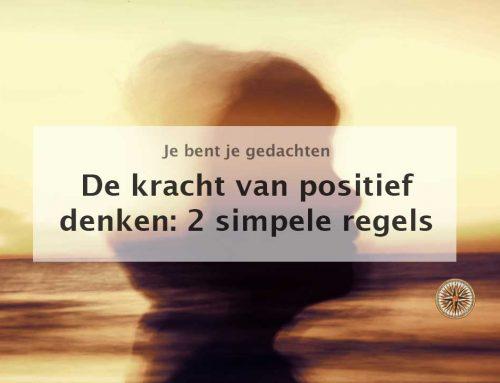 De kracht van positief denken: 2 simpele regels