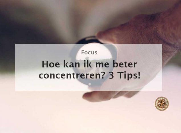 hoe kan ik me beter concentreren focus beter leren focussen concentratie productiviteit multitasken singletasken