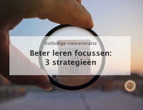 Beter leren focussen: 3 strategieën voor optimale resultaten