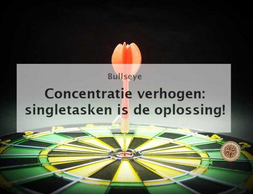 Concentratie verhogen: singletasken is de oplossing!