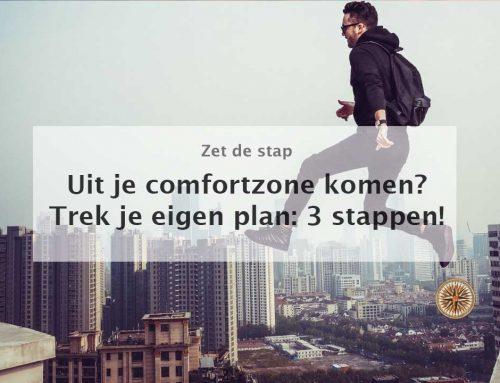 Uit je comfortzone komen? Trek je eigen plan: 3 stappen