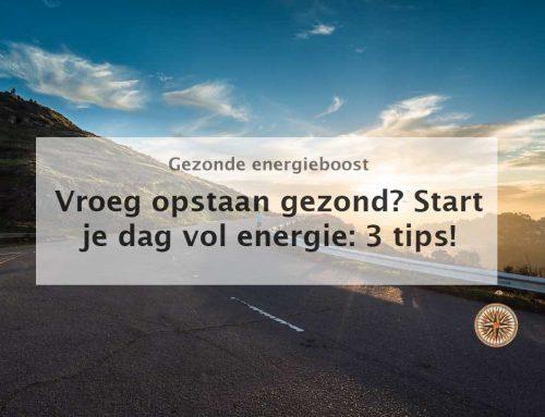 Vroeg opstaan gezond? Start je dag met meer energie: 3 tips!