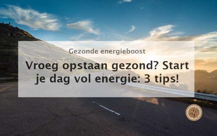 vroeg opstaan gezond start je dag vol energie 3 tips
