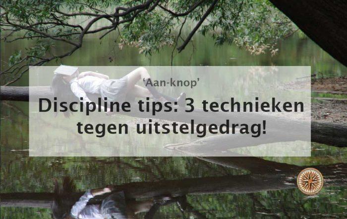 discipline tips technieken tegen uitstelgedrag