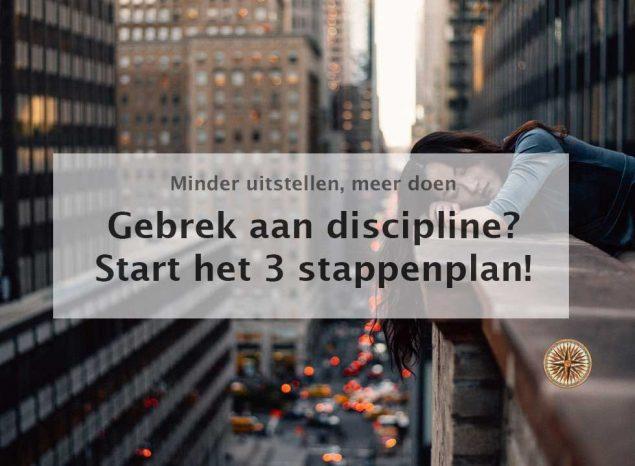 gebrek aan discipline oorzaken en stappenplan