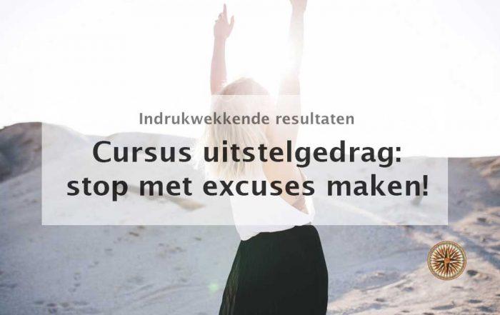 cursus uitstelgedrag stop met excuses maken