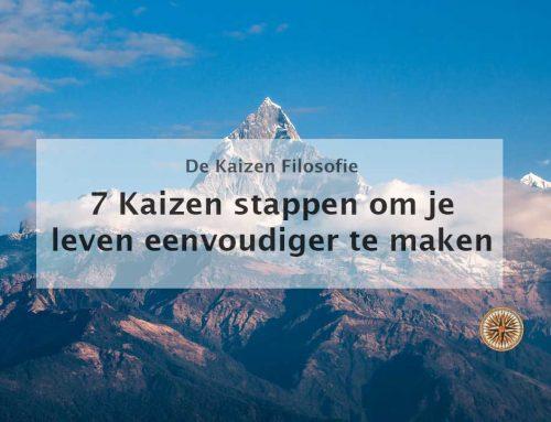 7 Kaizen stappen: verbeter je leven met kleine stapjes