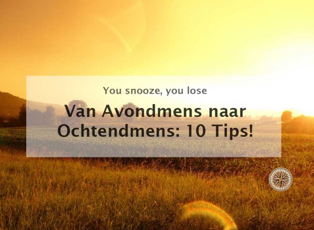 van avondmens naar ochtend in 1 minuut 10 tips 1 minuut community ochtendritueel avondritueel ochtendroutine avondroutine