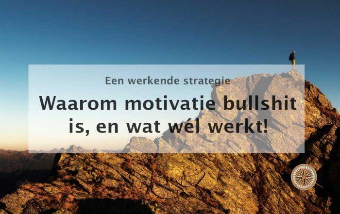 waarom motivatie bullshit is, en wat wél werkt motivatiestrategie gewoontestrategie intrinsieke motivatie gewoontes doorbreken