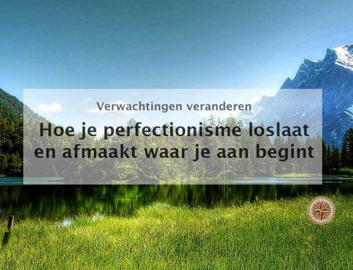 Hoe je perfectionisme loslaat en afmaakt waar je aan begint
