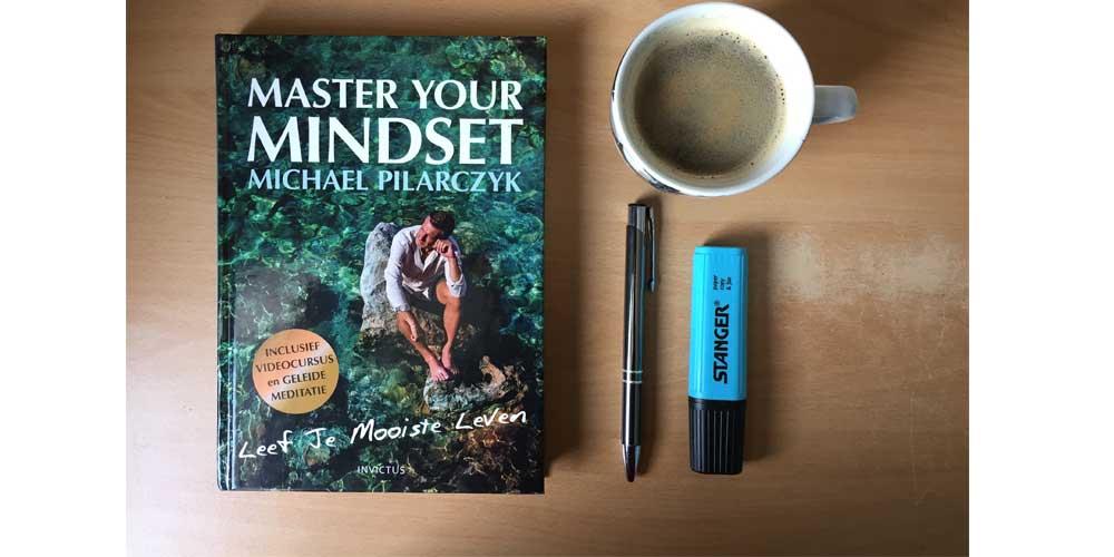 master your mindset samenvatting recensie review pdf luisterboek boekrecensie leef je mooiste leven