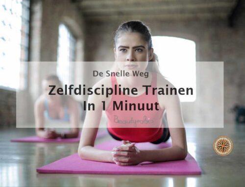 Zelfdiscipline trainen in 1 minuut