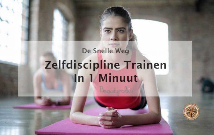 zelfdiscipline trainen ontwikkelen aanleren leren discipline 1 minuut