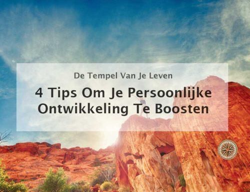 4 Tips om je persoonlijke ontwikkeling doelen te boosten