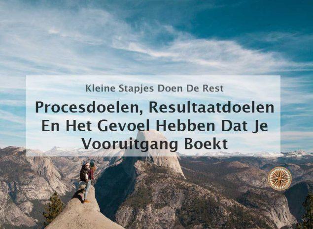 procesdoelen, resultaatdoelen en het gevoel hebben dat je vooruitgang boekt