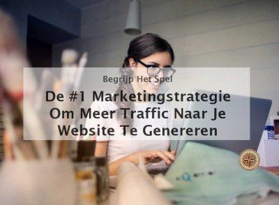 meer traffic naar je website genereren marketingstrategie meer traffic meer websiteverkeer meer websitebezoekers opbouwen vergroten hoe krijg ik meer websitebezoekers naar mijn website