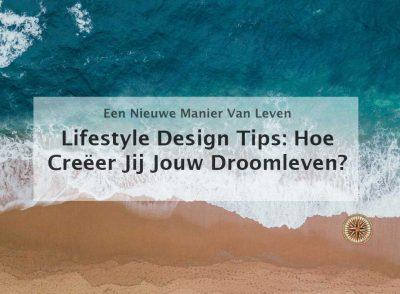 lifestyle design tips droomleven leefstijl laptop lifestyle digitale nomaden leefstijl locatie onafhankelijk werken leefstijl ontwikkelen ontwerpen