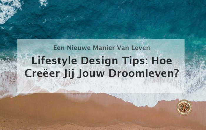 lifestyle design tips droomleven leefstijl laptop lifestyle digitale nomaden leefstijl locatie onafhankelijk werken leefstijl ontwikkelen ontwerpen