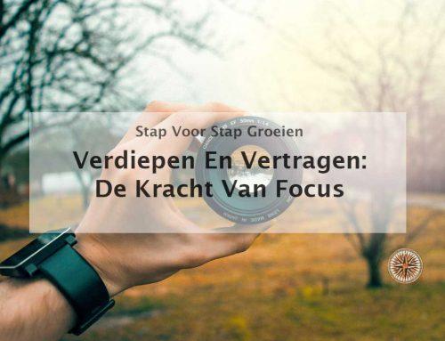 Verdiepen en vertragen: de kracht van focus