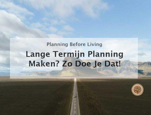 Lange Termijn Planning Maken? Zo Doe Je Dat!