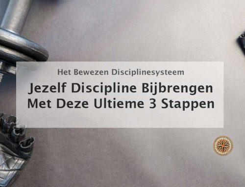 Jezelf discipline bijbrengen met het ultieme 3 stappenplan