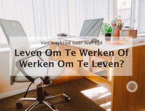 Leven om te werken of werken om te leven?