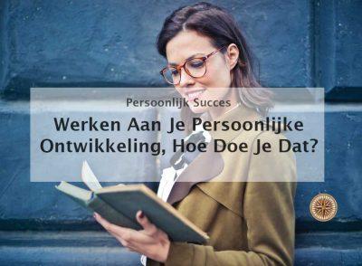 werken aan je persoonlijke ontwikkeling leren lezen zelfstudie zelfhulpboeken