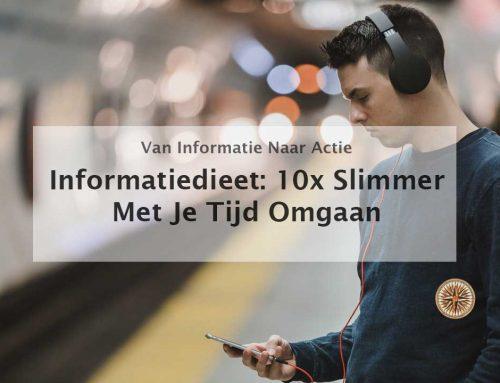 Informatiedieet: 10x slimmer met je tijd omgaan