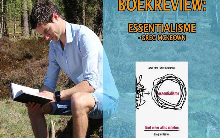 essentialisme boekrecensie greg mckeown essentialisten niet meer alles moeten minder beter doen minimalisme