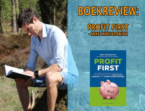 Boekrecensie: Profit First – Mike Michalowicz en Femke Hogema