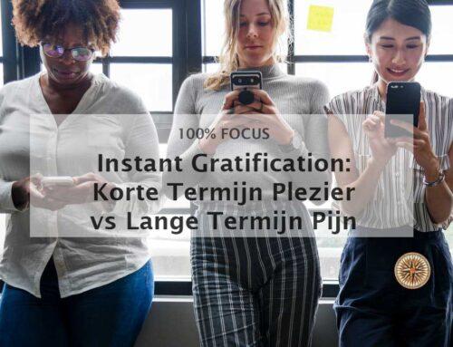 Instant gratification: het verschil tussen korte termijn plezier en lange termijn pijn