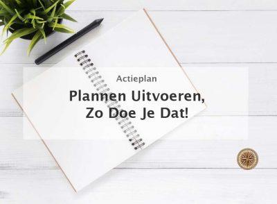 plannen uitvoeren plannen en uitvoeren planning maken uitvoeren planning