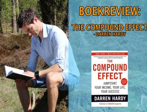 The Compound Effect boekrecensie: van klein naar groot – Darren Hardy