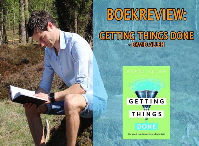 getting things done david allen boekrecensie nederlands samenvatting pdf