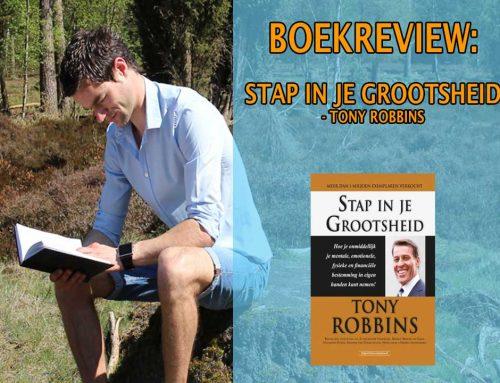 Stap In Je Grootsheid – Tony Robbins (boekrecensie)