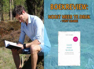 nooit meer te druk boekrecensie tony crabbe boekreview samenvatting nederlands busy pdf nooit meer te druk een opgeruimd hoofd in een overvolle wereld
